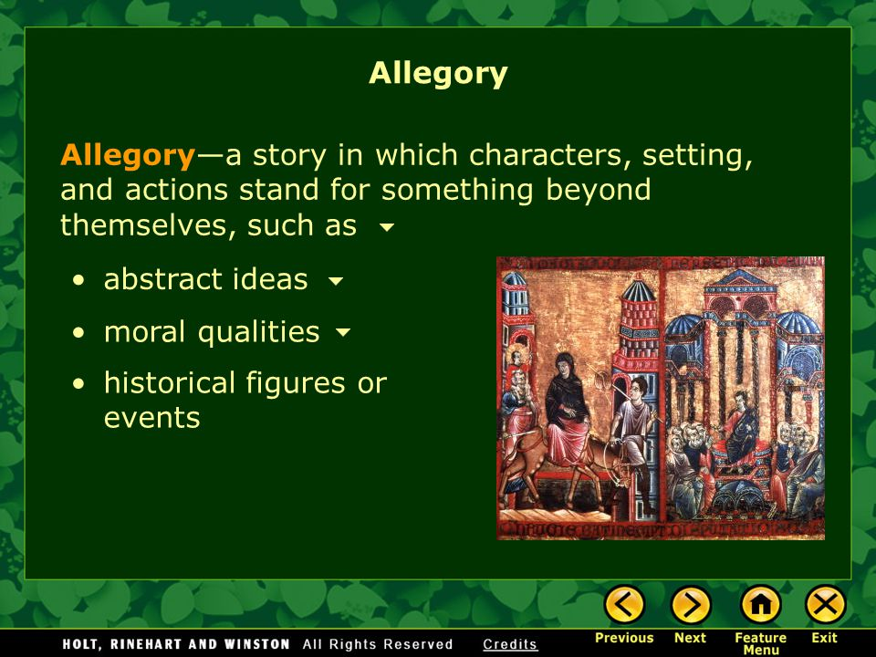 Allegory Allegory—a story in which characters, setting, and actions stand for something beyond themselves, such as.