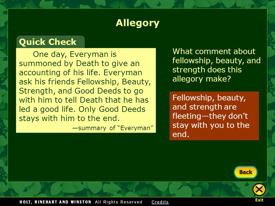 Allegory Quick Check. What comment about fellowship, beauty, and strength does this allegory make