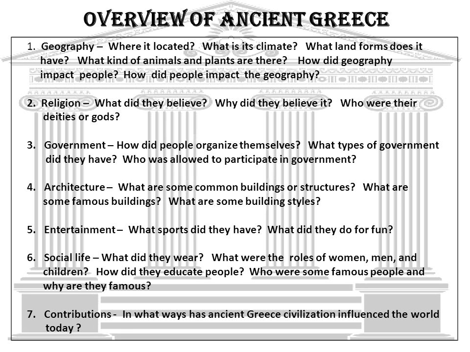 an overview of ancient greece Ancient greek art ancient greece was a remarkable place of learning and civilization many of the institutions developed at the time are still in use today, such as.