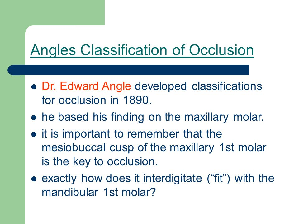 Angles Classification of Occlusion