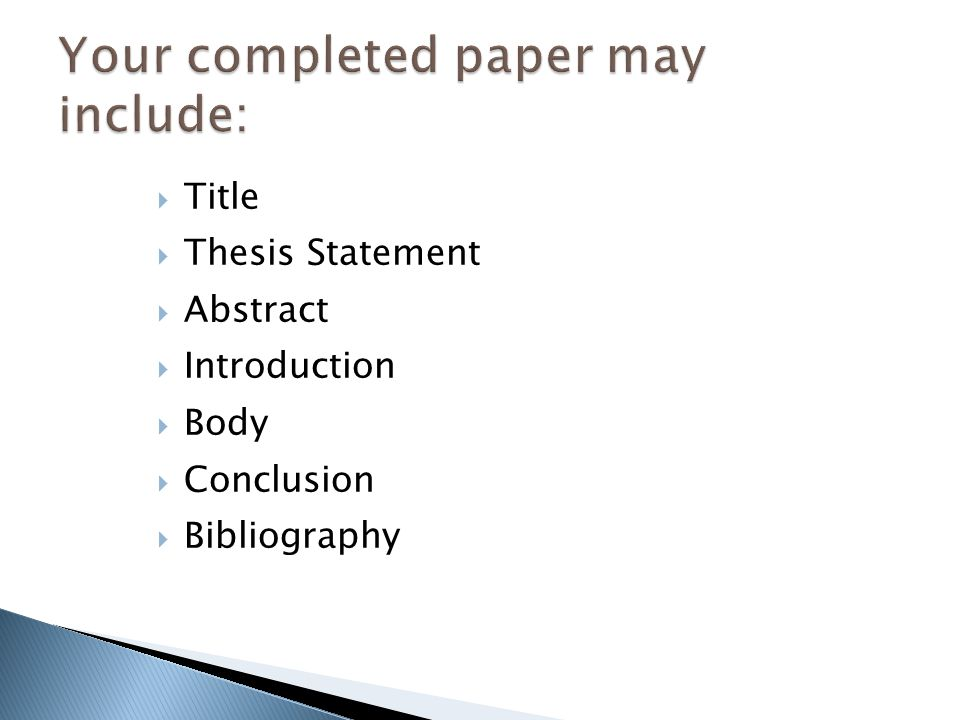 Your completed paper may include: