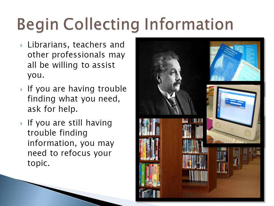 Begin Collecting Information