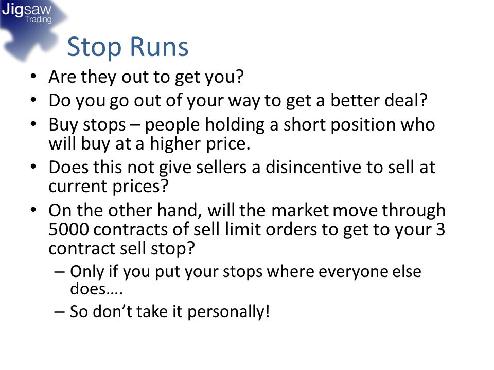 Stop Runs Are they out to get you