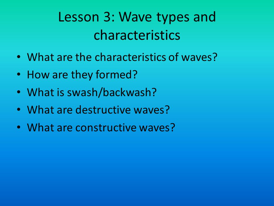 Lesson 3: Wave types and characteristics