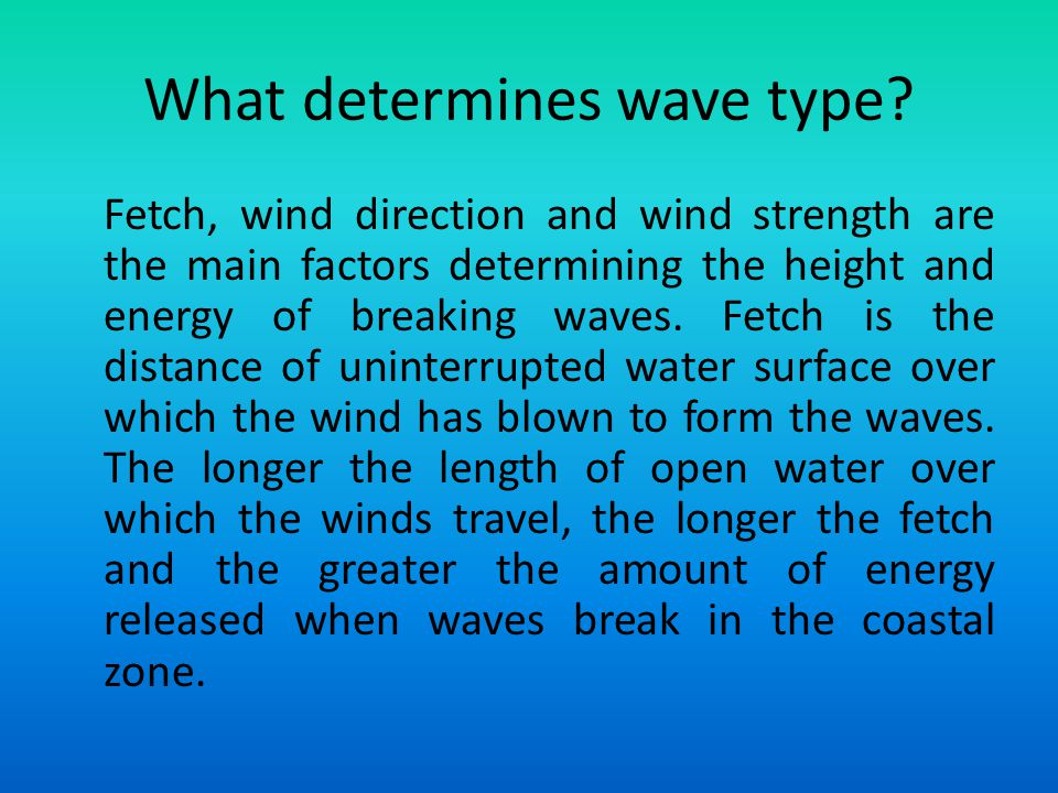 What determines wave type