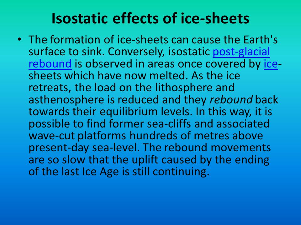 Isostatic effects of ice-sheets