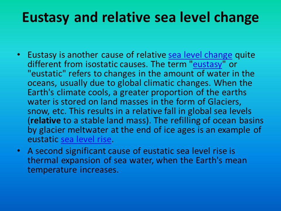 Eustasy and relative sea level change