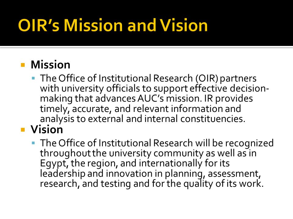 OIR's Mission and Vision