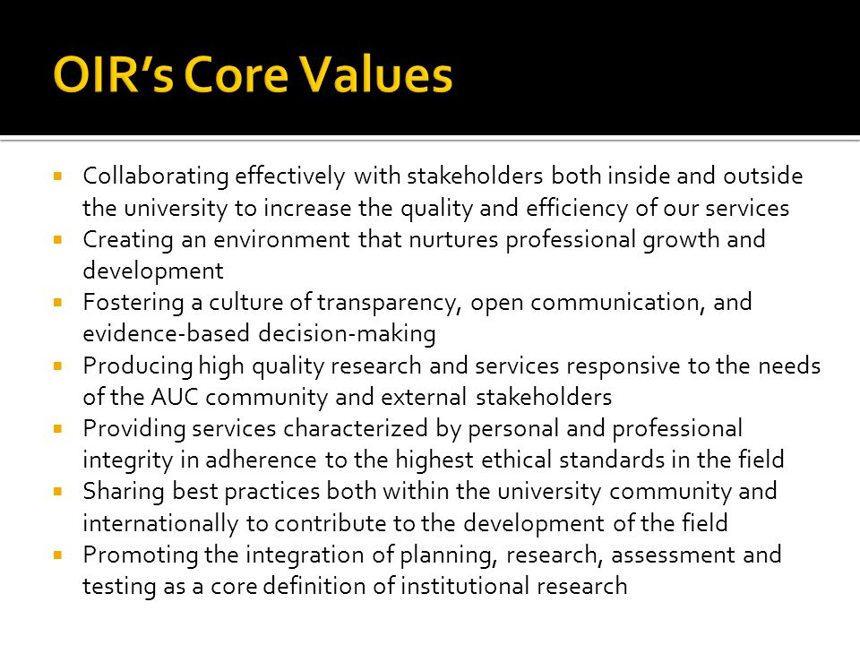 OIR's Core Values