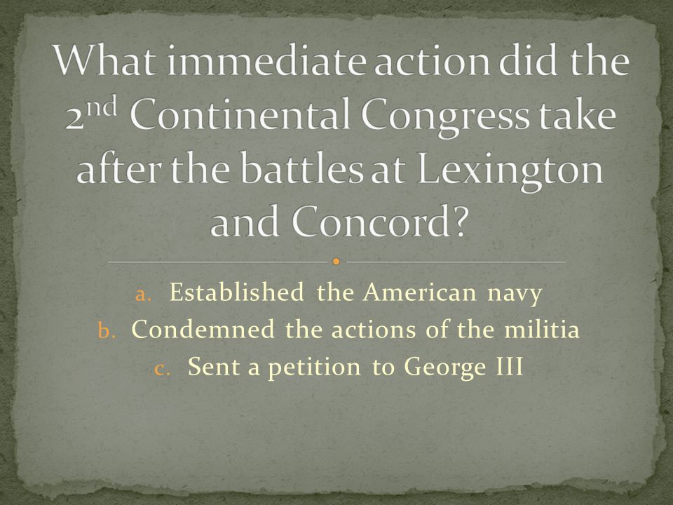 What immediate action did the 2nd Continental Congress take after the battles at Lexington and Concord