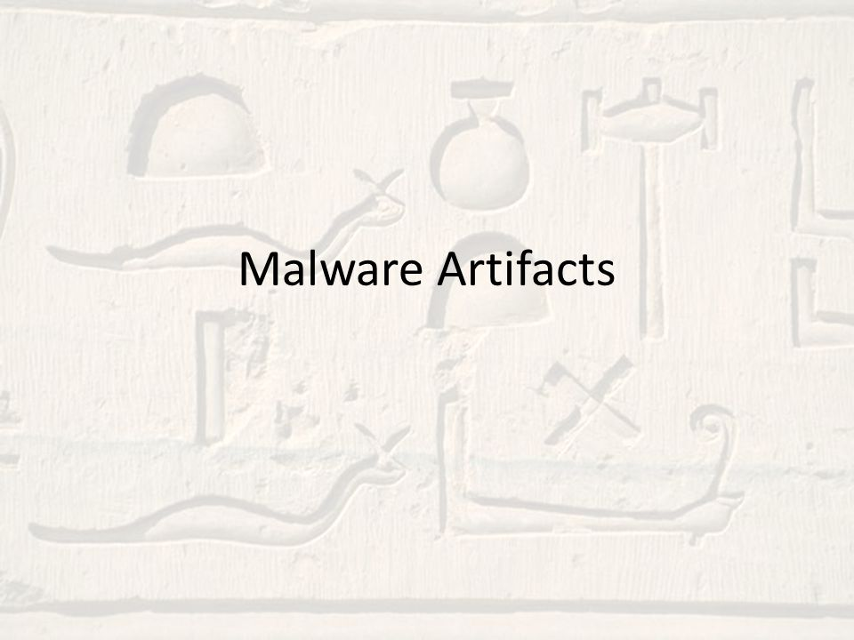 Malware Artifacts