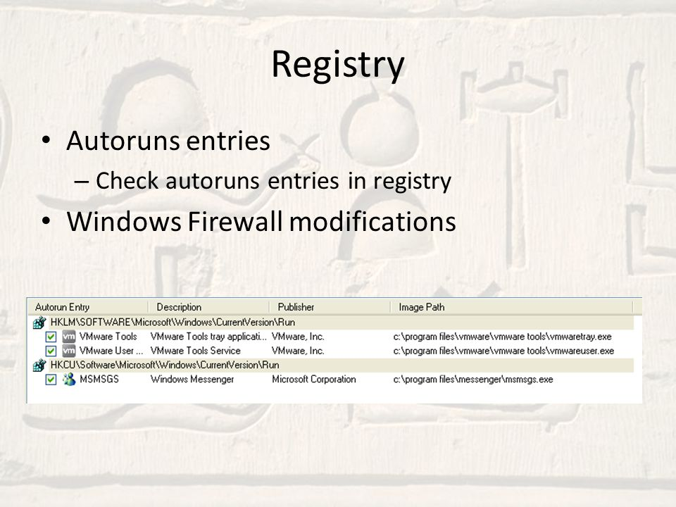 Registry Autoruns entries Windows Firewall modifications