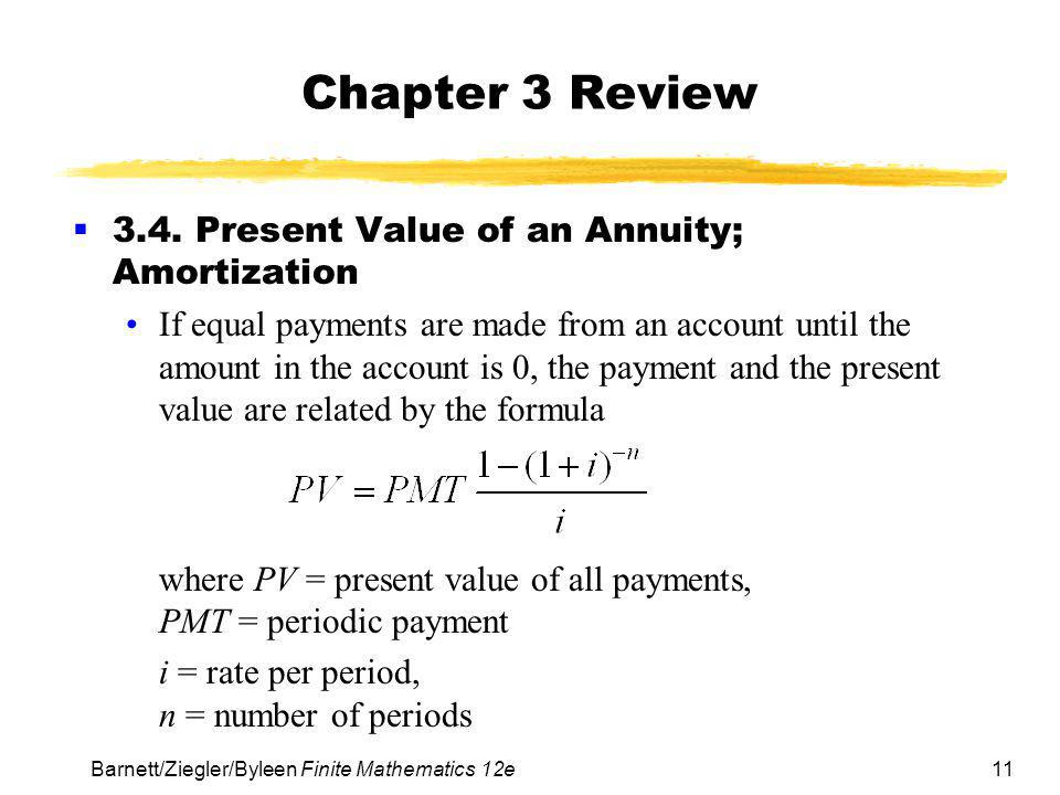 Chapter 3 Review 3.4. Present Value of an Annuity; Amortization