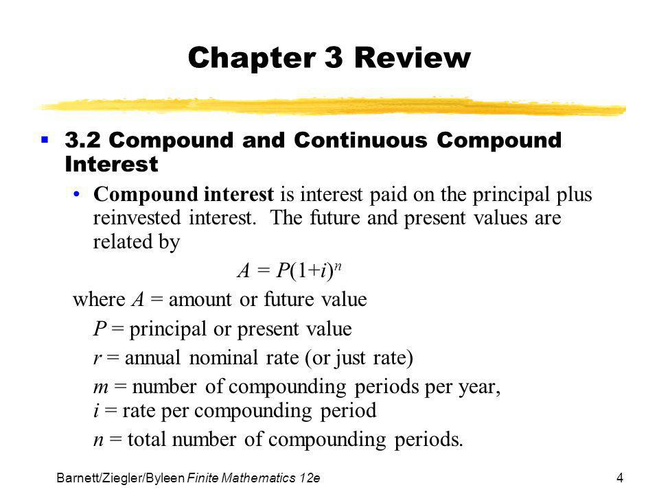 Chapter 3 Review 3.2 Compound and Continuous Compound Interest