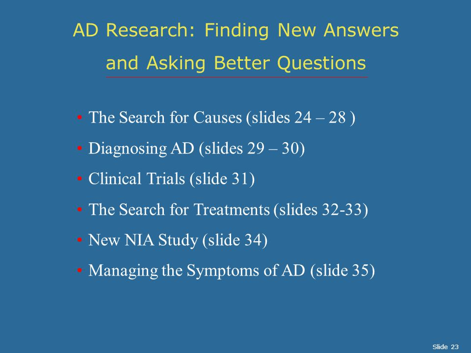 AD Research: Finding New Answers and Asking Better Questions