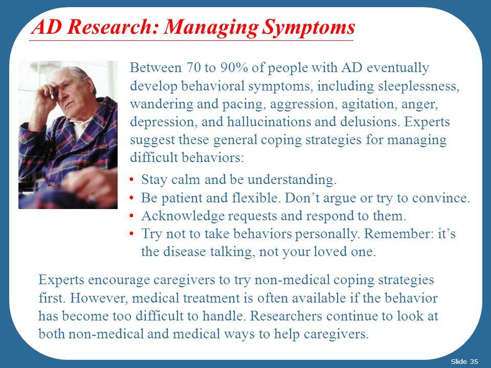 AD Research: Managing Symptoms