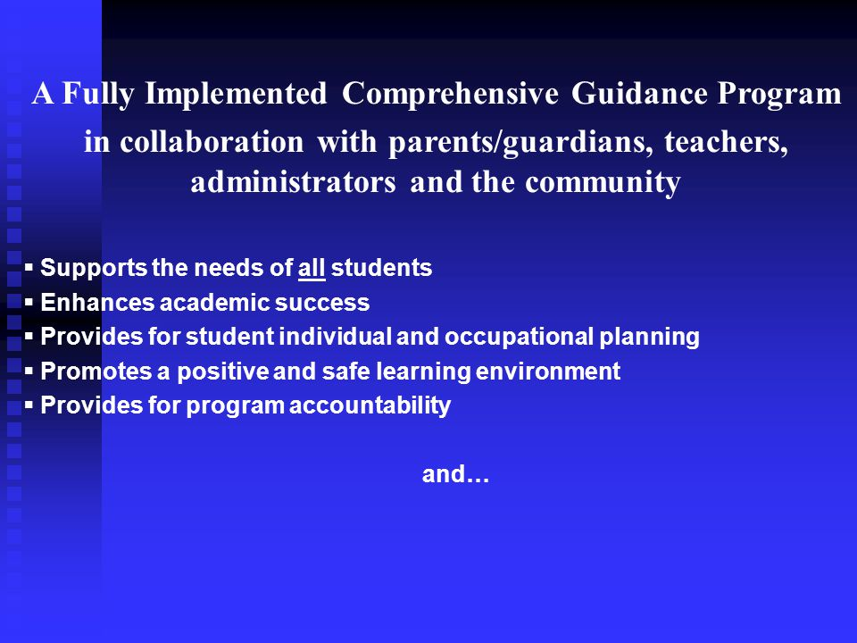 A Fully Implemented Comprehensive Guidance Program