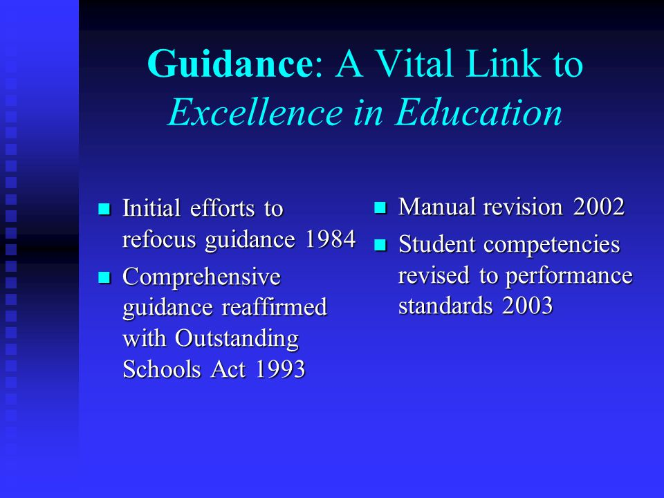 Guidance: A Vital Link to Excellence in Education