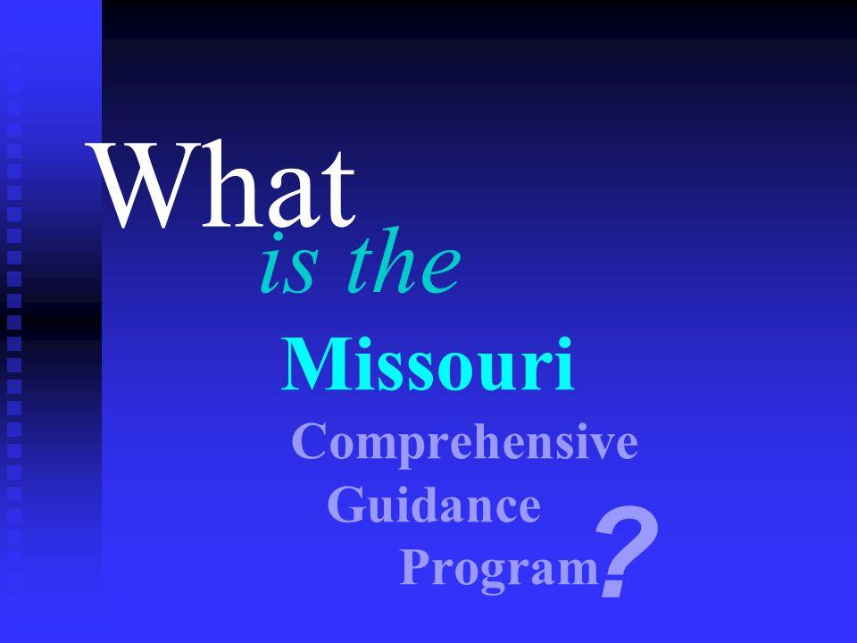Missouri Comprehensive Guidance Program