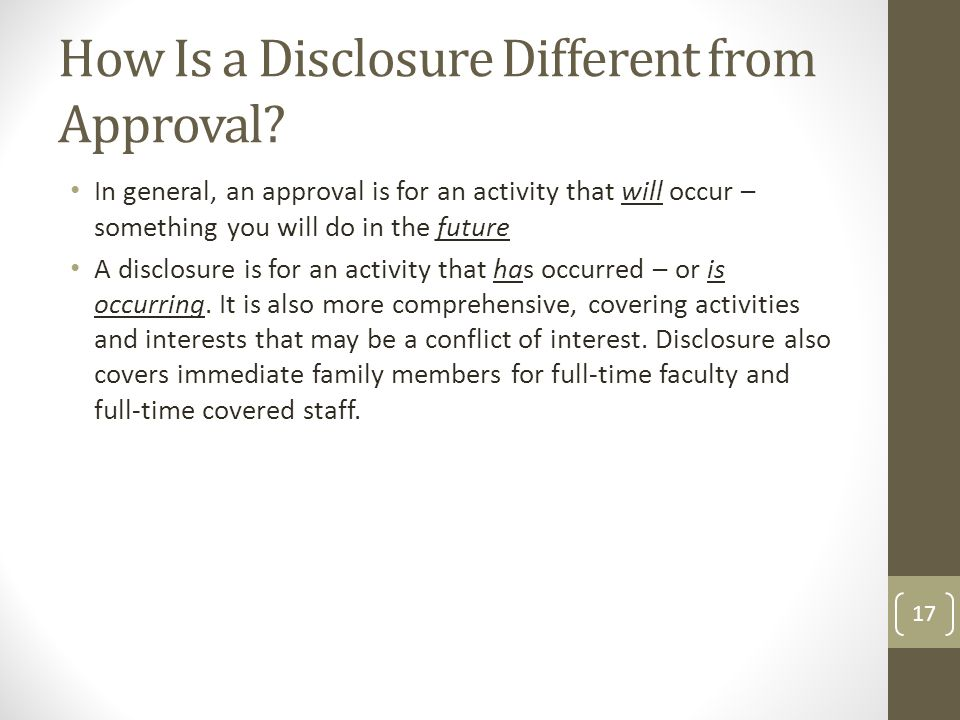 How Is a Disclosure Different from Approval