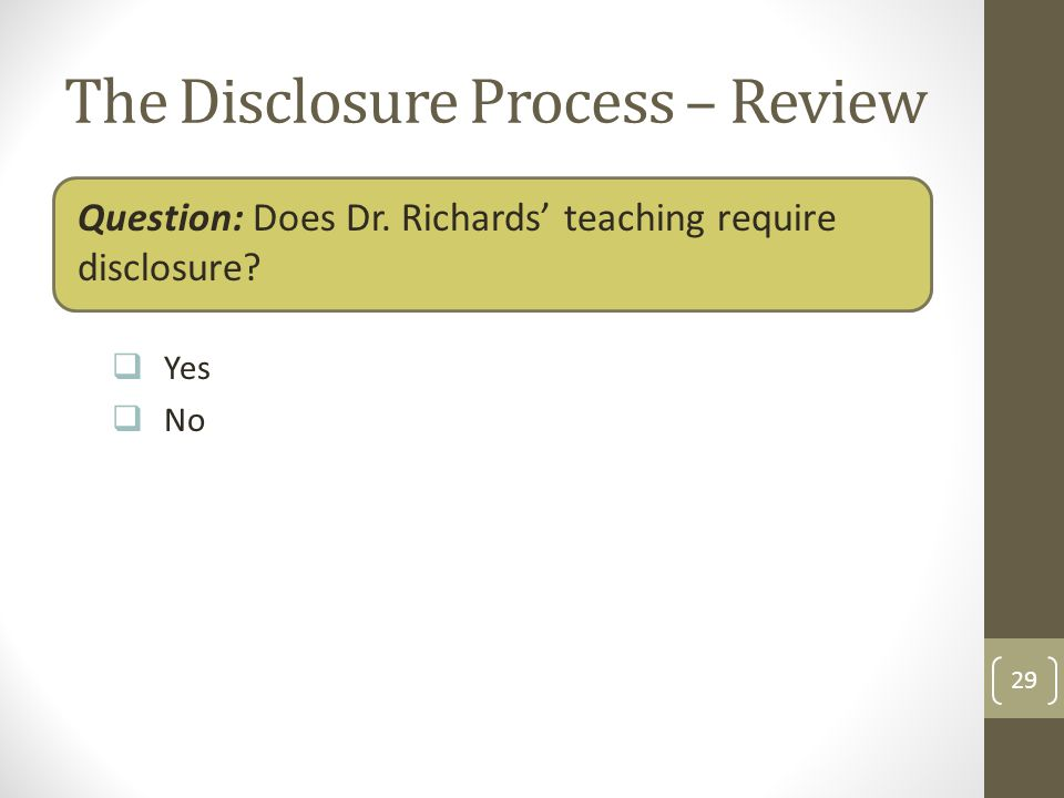The Disclosure Process – Review