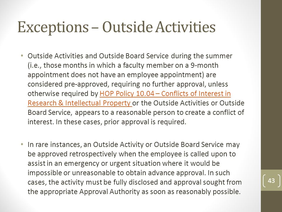 Exceptions – Outside Activities
