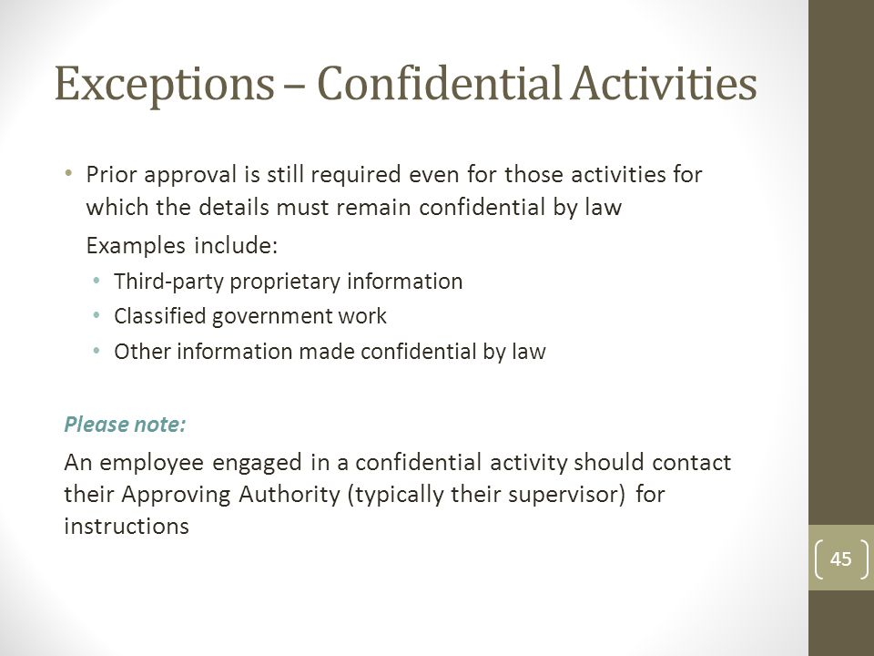 Exceptions – Confidential Activities