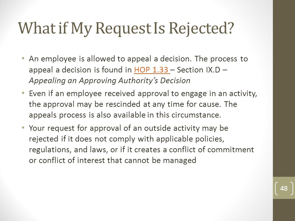 What if My Request Is Rejected