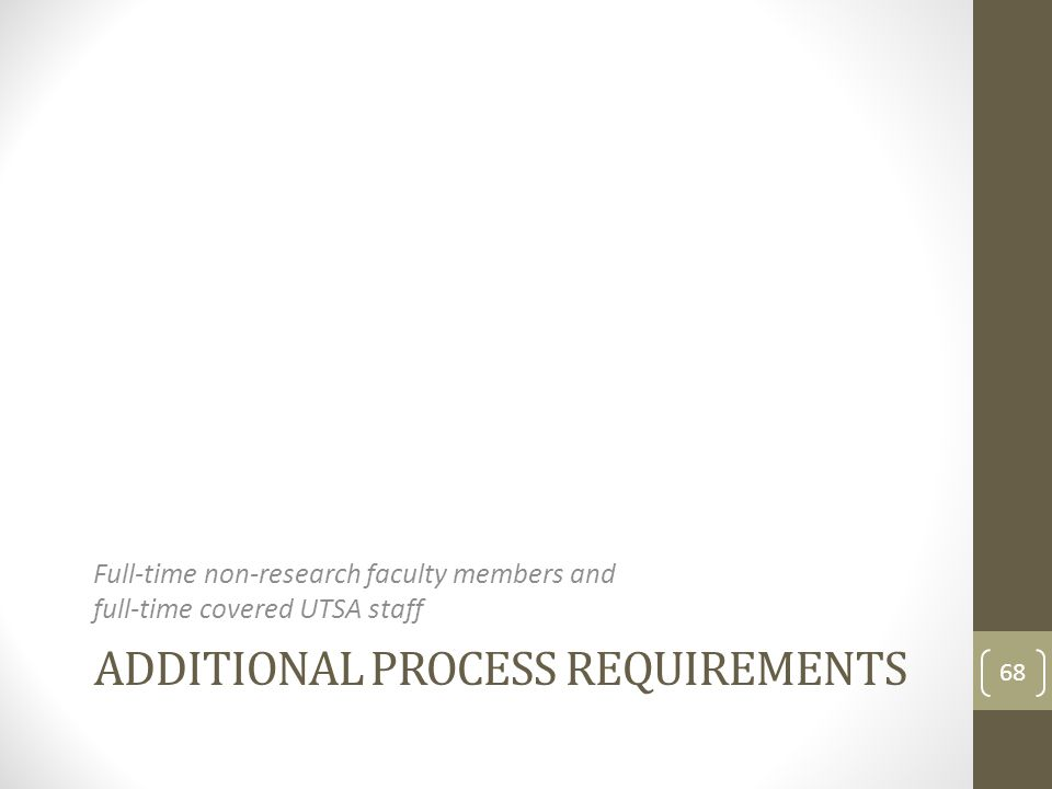 Additional Process Requirements