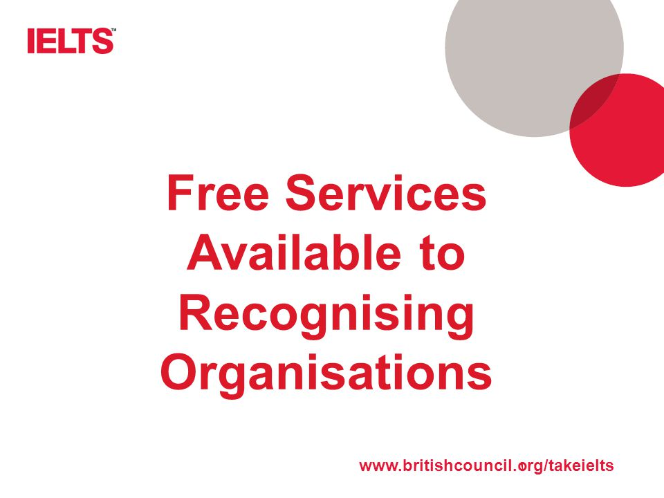 Free Services Available to Recognising Organisations