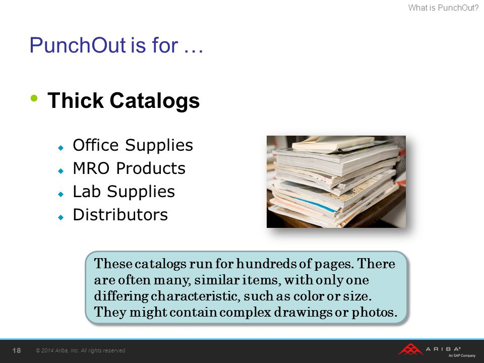 PunchOut is for … Thick Catalogs Office Supplies MRO Products