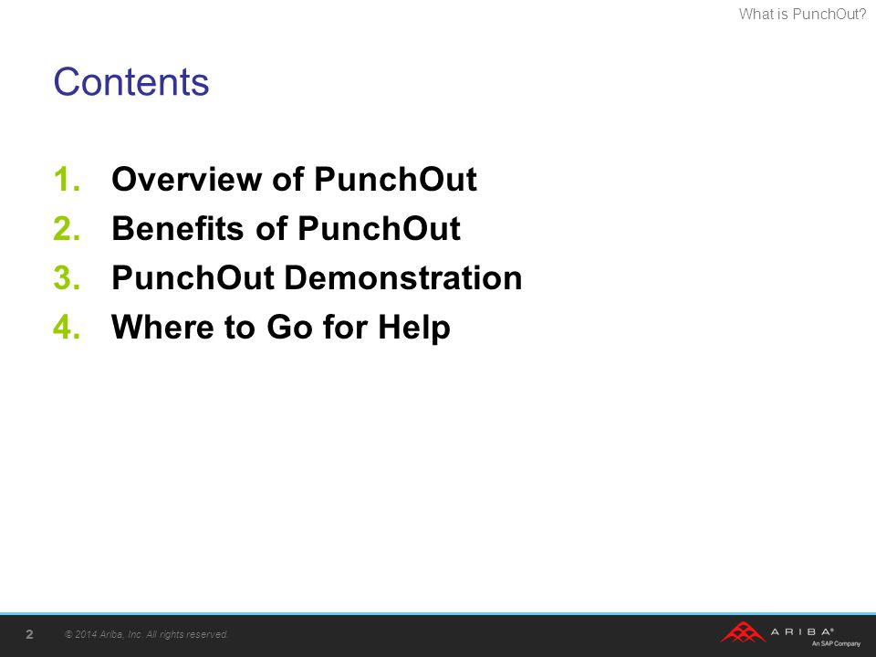 Contents Overview of PunchOut Benefits of PunchOut