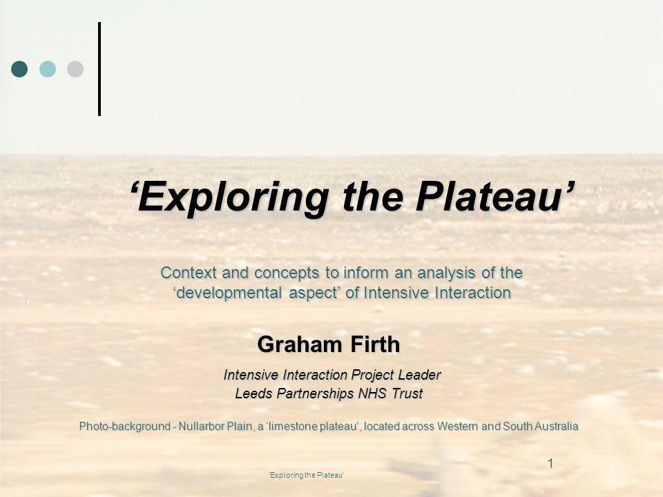 'Exploring the Plateau'