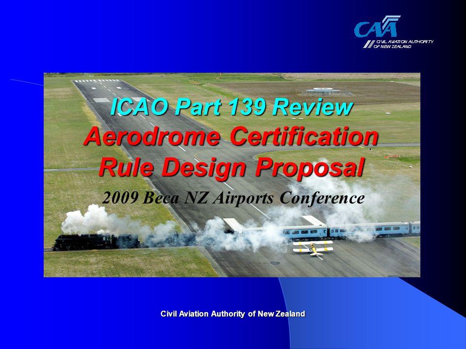 ICAO Part 139 Review Aerodrome Certification Rule Design Proposal