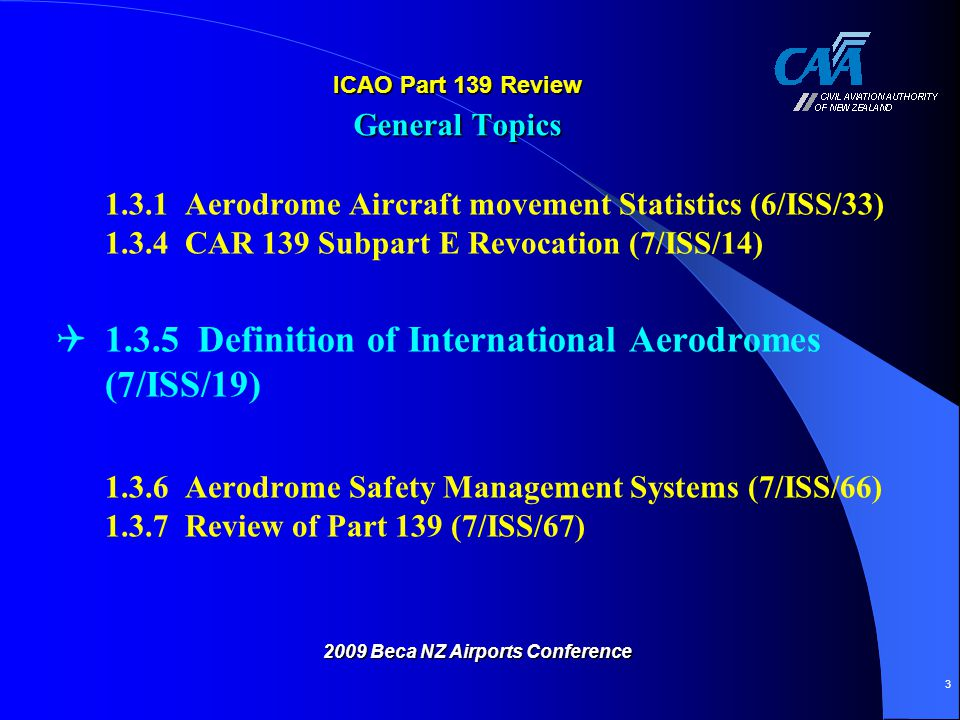 ICAO Part 139 Review General Topics
