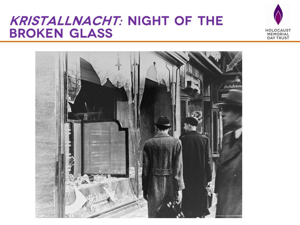 kristallnacht: night of the broken glass