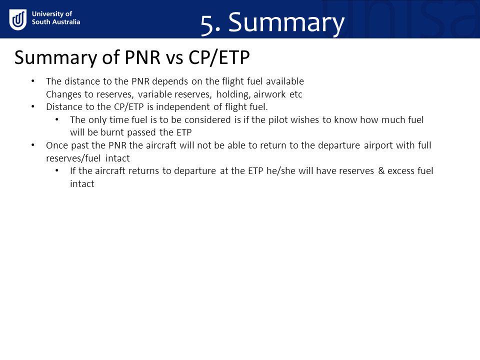 5. Summary Summary of PNR vs CP/ETP