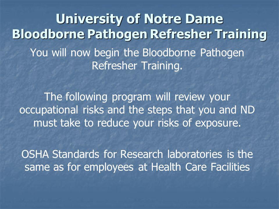 University of Notre Dame Bloodborne Pathogen Refresher Training