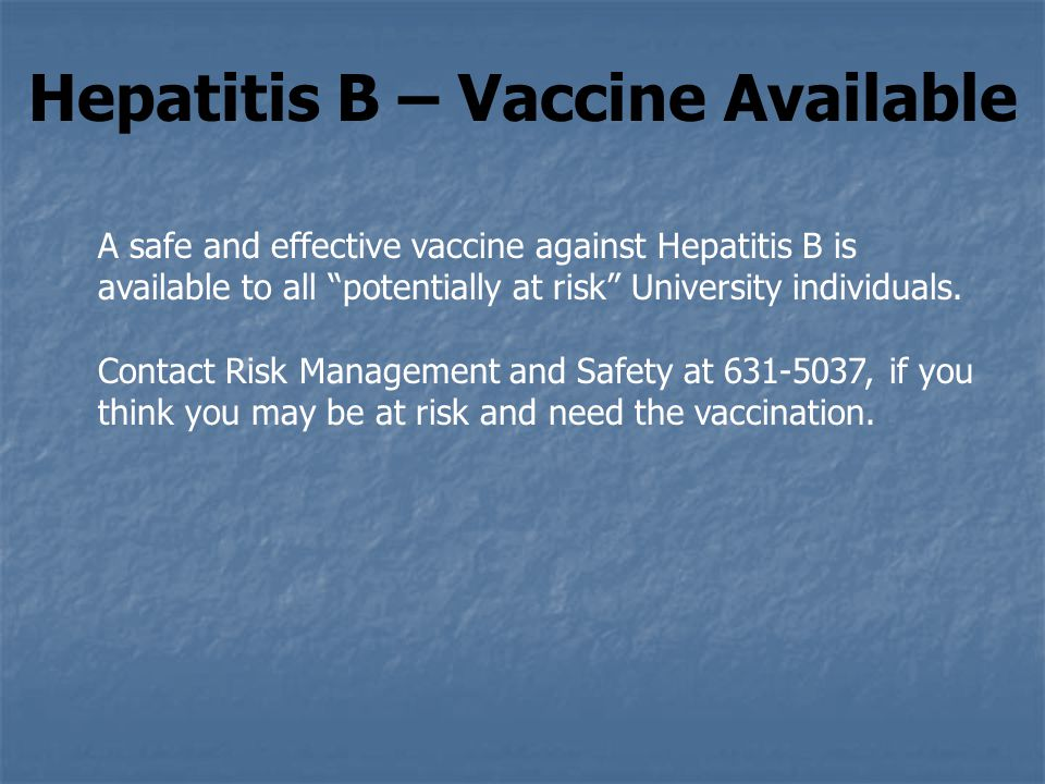 Hepatitis B – Vaccine Available