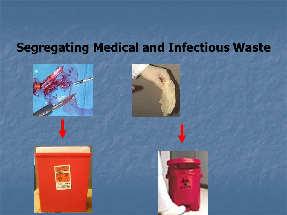 Segregating Medical and Infectious Waste