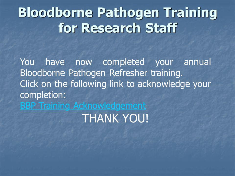 Bloodborne Pathogen Training for Research Staff