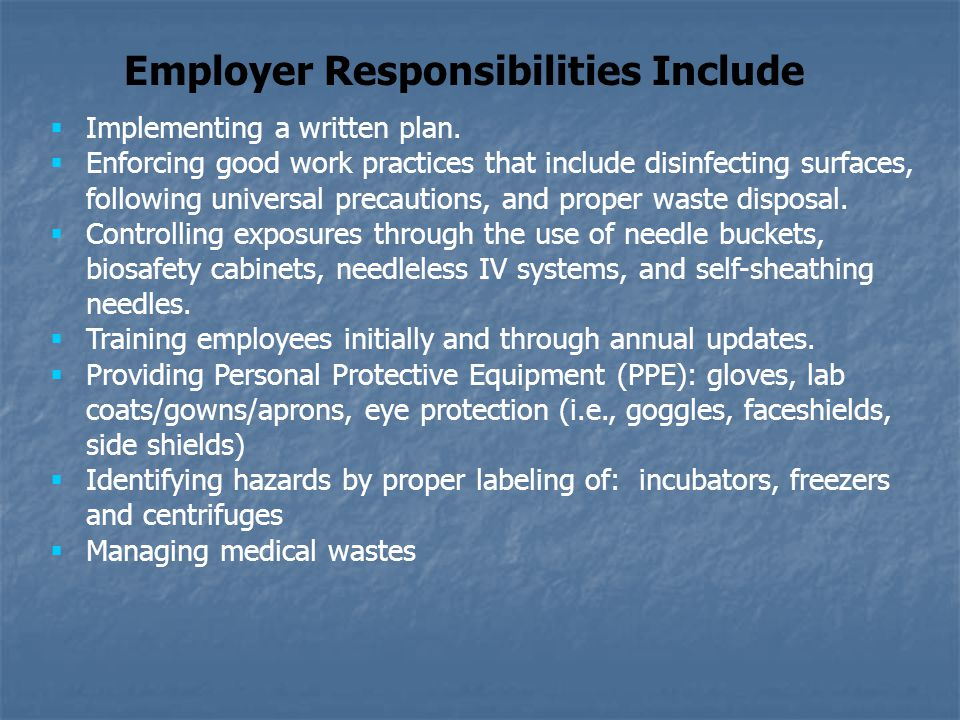 Employer Responsibilities Include