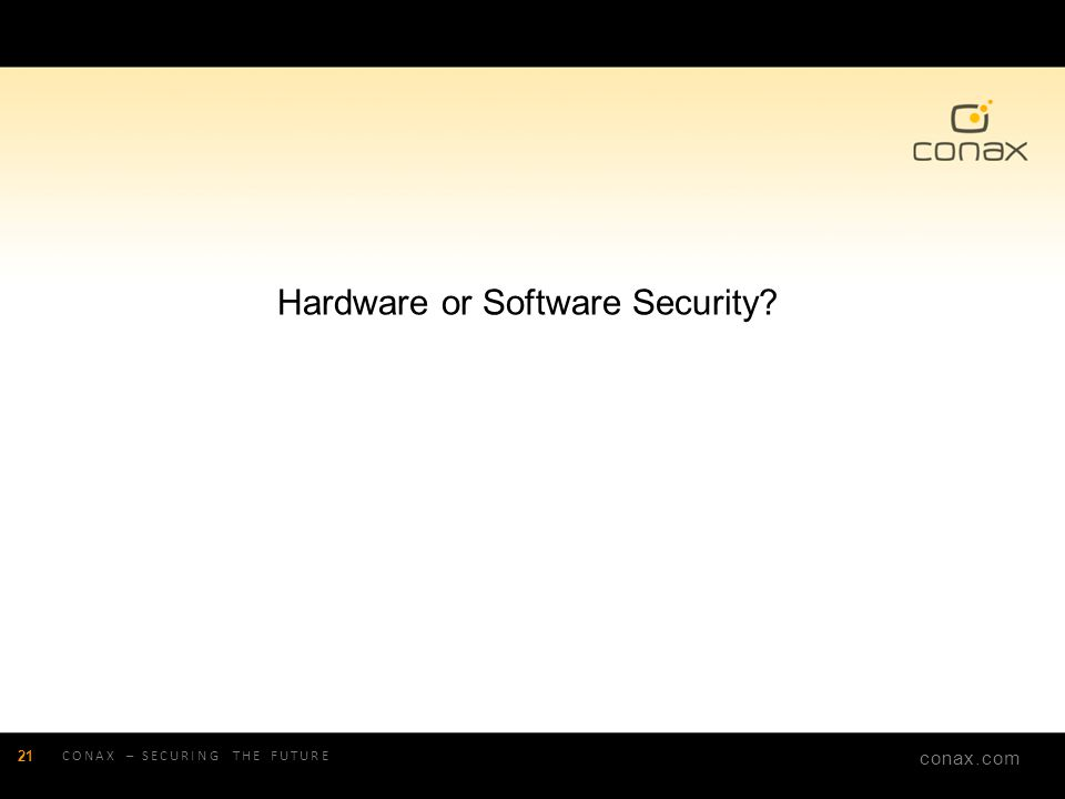Hardware or Software Security