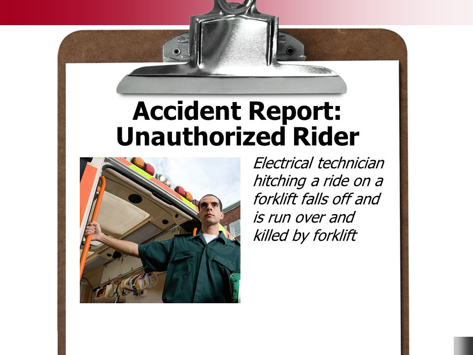 Accident Report: Unauthorized Rider