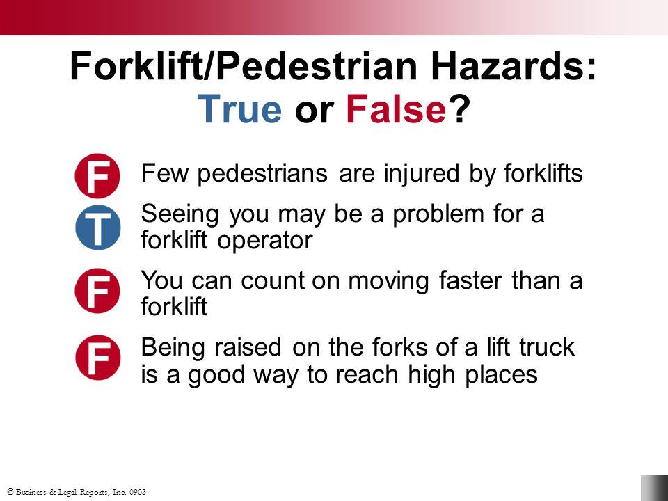 Forklift/Pedestrian Hazards: True or False