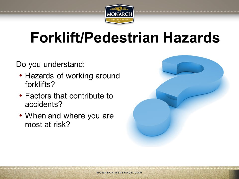 Forklift/Pedestrian Hazards