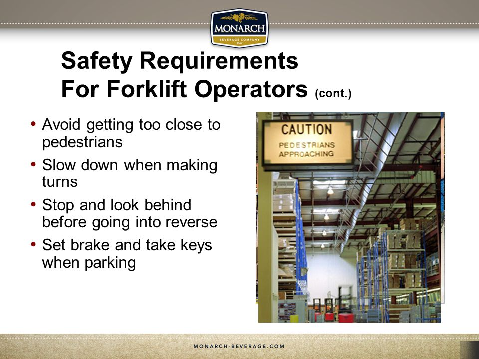 Safety Requirements For Forklift Operators (cont.)