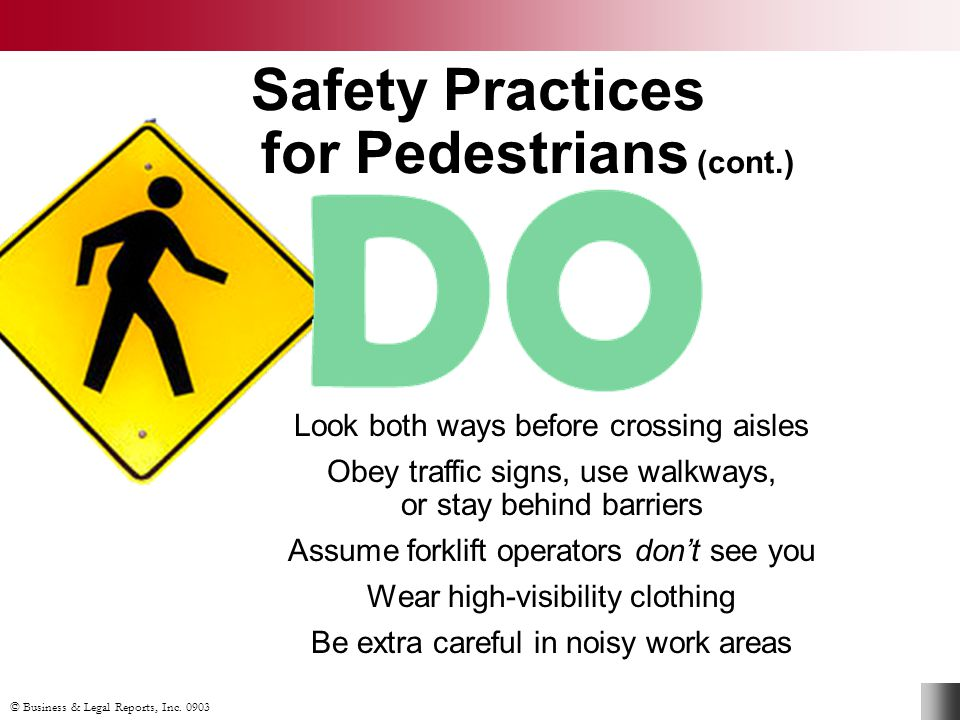 Safety Practices for Pedestrians (cont.)