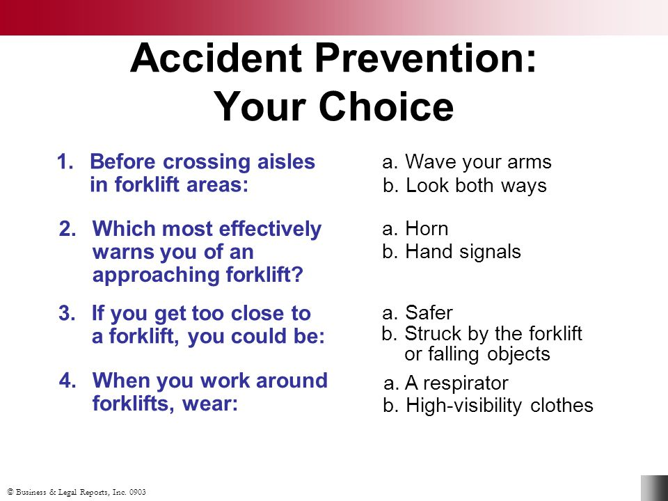 Accident Prevention: Your Choice