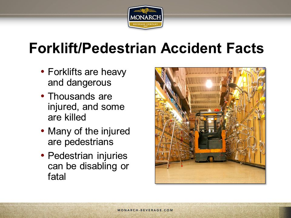 Forklift/Pedestrian Accident Facts